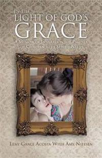 In the Light of God's Grace