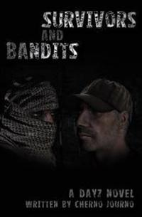 Survivors and Bandits: A Dayz Novel
