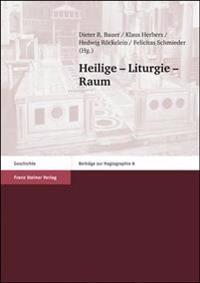 Heilige - Liturgie - Raum