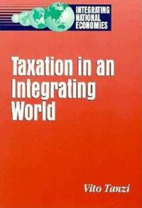 Taxation in an Integrating World
