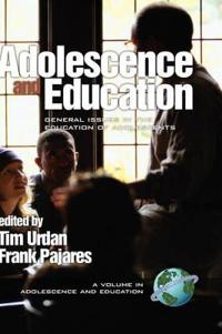 Adolescence and Education: General Issues in the Educaiton of Adolescents (Hc)
