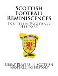 Scottish Football Reminiscences