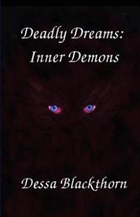 Deadly Dreams: Inner Demons