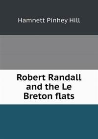 Robert Randall and the Le Breton Flats