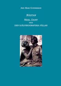 Nästan : Neel Doff och den självbiografiska fällan
