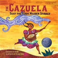Cazuela That the Farm Maiden Stirred, the (1 Paperback/1 CD) [With Paperback Book]