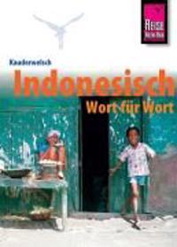 Reise Know-How Kauderwelsch Indonesisch - Wort für Wort