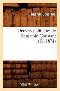 Oeuvres Politiques de Benjamin Constant (Ed.1874)