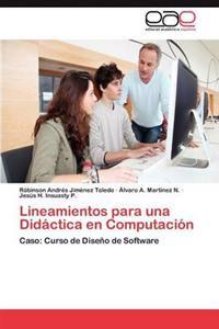 Lineamientos Para Una Didactica En Computacion