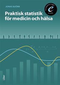Praktisk statistik för medicin och hälsa, bok med eLabb