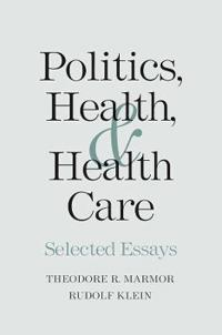 Politics, Health, and Health Care
