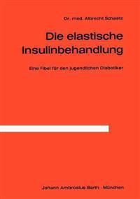 Die Elastische Insulinbehandlung