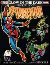 Ultimate Sticker Book: Glow in the Dark: Spider-Man [With More Than 60 Reusable Full-Color Stickers]