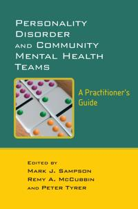Personality Disorder and Community Mental Health Teams: A Practitioner's Guide
