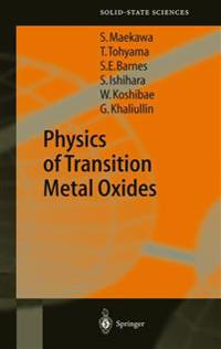 Physics of Transition Metal Oxides