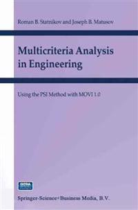 Multicriteria Analysis in Engineering