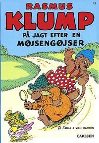 Rasmus Klump på jagt efter en møjsengøjser