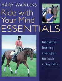 Ride with your mind essentials - innovative learning strategies for basic r