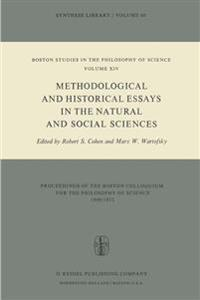 Methodological and Historical Essays in the Natural and Social Sciences