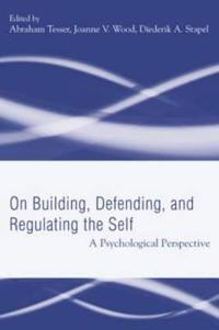 On Building, Defending, And Regulating The Self