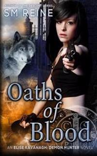 Oaths of Blood: An Urban Fantasy Mystery