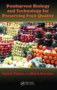 Postharvest Biology and Technology for Preserving Food Quality