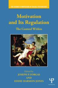 Motivation and Its Regulation