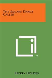 The Square Dance Caller
