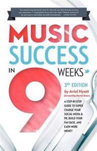 Music Success in Nine Weeks