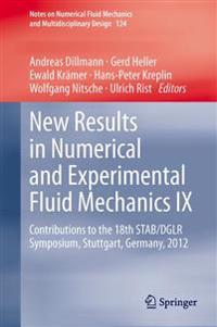 New Results in Numerical and Experimental Fluid Mechanics IX
