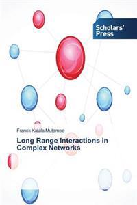 Long Range Interactions in Complex Networks