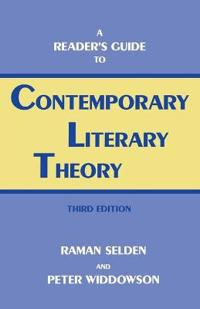 A Reader's Guide to Contemporary Literary Theory