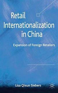 Retail Internationalization in China