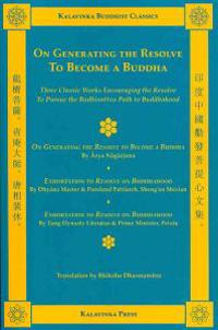 On Generating the Resolve to Become a Buddha
