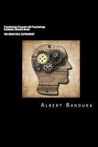 Psychology Classics All Psychology Students Should Read: The Bobo Doll Experiment