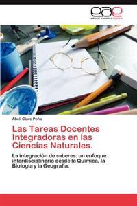 Las Tareas Docentes Integradoras En Las Ciencias Naturales.