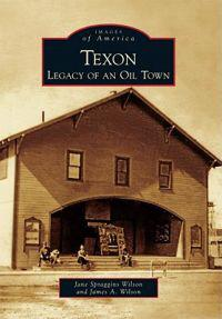 Texon: Legacy of an Oil Town