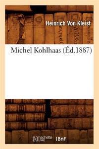 Michel Kohlhaas (�d.1887)
