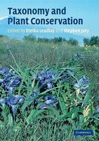 Taxonomy And Plant Conservation