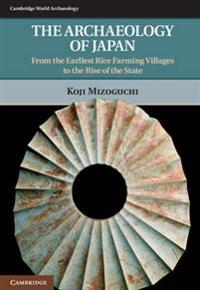 The Archaeology of Japan