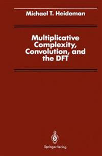 Multiplicative Complexity, Convolution, and the DFT