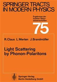 Light Scattering by Phonon-Polaritons