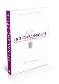 1 & 2 Chronicles: A Commentary in the Wesleyan Tradition