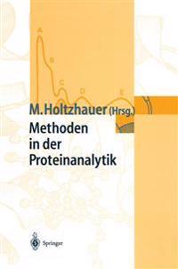 Methoden in Der Proteinanalytik