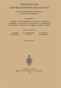 Probleme Der Zentralnervosen Regulation
