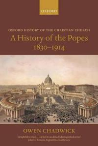 A History of the Popes 1830-1914