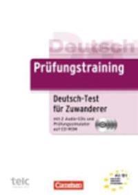 Prüfungstraining DaF. Deutsch-Test für Zuwanderer. Übungsbuch