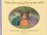 Tante Grøn, tante Brun og tante Lilla