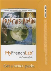 Franchais-Monde Student Access Code: Connectez-Vous a la Francophonie (One Semester Access)