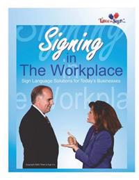 Signing in the Workplace